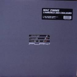 Mac Zimms – L'Annonce Des Couleurs (Remixes)