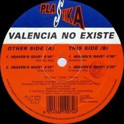 Valencia No Existe – Heaven's Rave (PLASTIKA)