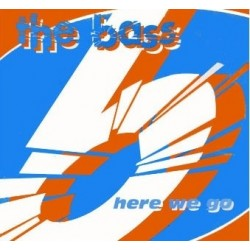 The Bass – Here We Go (TEMAZO!)