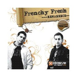 Frenchy Fresh-Remanence