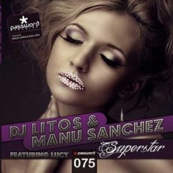 Dj Litos & Manu Sanchez Dj Feat Lucy-Superstar