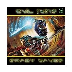 Evil Twins – Crazy Waves