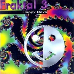 Fraktal 3 – Happy Days