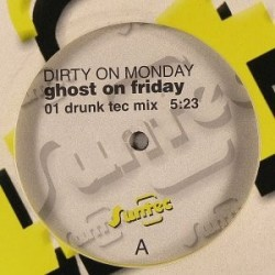 Dirty On Monday - Ghost On Friday(CABRA BRUTAL¡¡ NO LA DEJES PASAR¡¡ PELOTAZO¡)