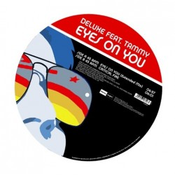 Deluxe Feat. Tammy ‎– Eyes On You