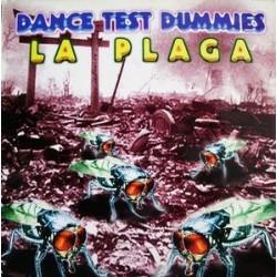 Dance Test Dummies – La Plaga
