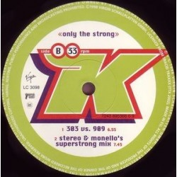 K ‎– Only The Strong