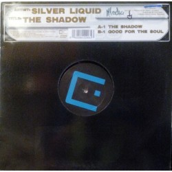 Silver Liquid ‎– The Shadow