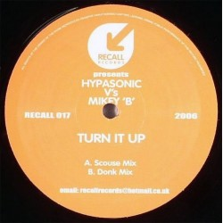 Hypasonic vs. Mikey B – Turn It Up