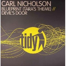 Carl Nicholson ‎– Blueprint (Tara's Theme) / Devil's Door