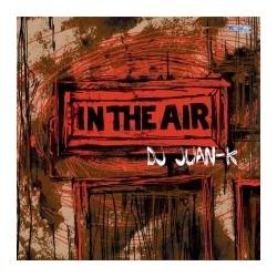 DJ Juan-K – In The Air