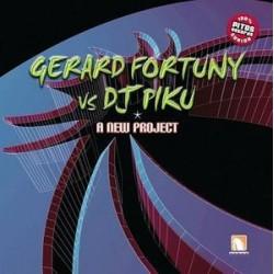 Gerard Fortuny & DJ Piku – A New Project