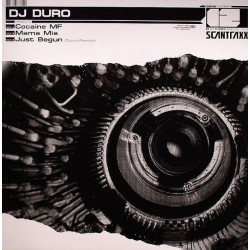 DJ Duro ‎– Cocaine MF / Mama Mia / Just Begun (Duro'z Remake)