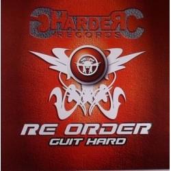 Re Order – Guit Hard
