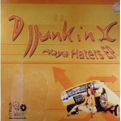 DJ Junkinx – Playa Haters EP