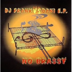 DJ Frank vs. Dani EP – No Brassy