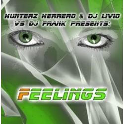 Hunterz Herrero & DJ Livio vs. DJ Frank – Feelings