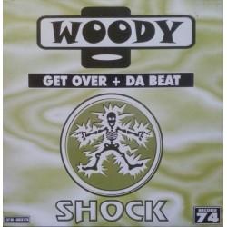 Woody – Get Over / Da Beat