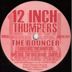 12 Inch Thumpers ‎– The Bouncer