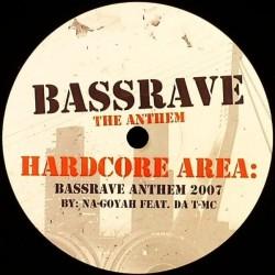 Na-Goyah Feat. Da T-MC – Bassrave The Anthem