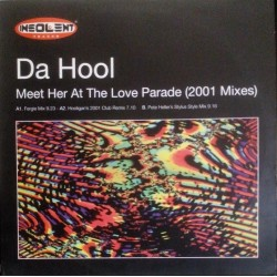 Da Hool - Meet Her At The Love Parade(INCLUYE REMIX FERGIE¡¡)