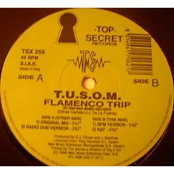 TUSOM – Flamenco Trip (TOPSECRET RECORDINGS)