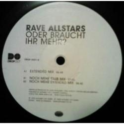 Rave Allstars  - Oder Braucht Ihr Mehr (IMPORT)