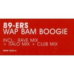 89ers – Wap Bam Boogie