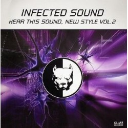 Infected Sound ‎– Hear This Sound, New Style Vol. 2