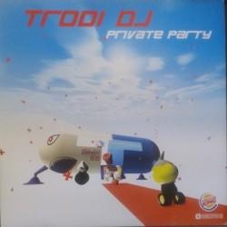 Trodi DJ - Private Party