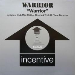 Warrior – Warrior (INCENTIVE)