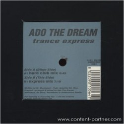 Ado The Dream - Trance Express(SELLO ITALIANO IPNOTIKA)