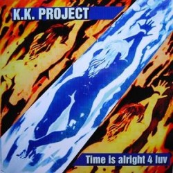 K.K. Project – Time Is Alright 4 Luv