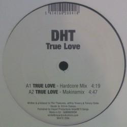 DHT – True Love