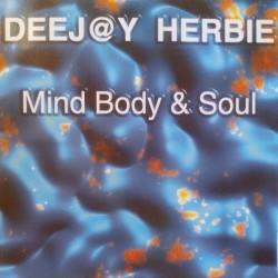Deejay Herbie – Mind Body & Soul (Wicked & Wild Records )