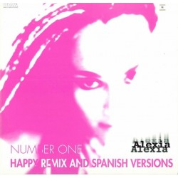Alexia ‎– Number One (Happy Remix And Spanish Versions)