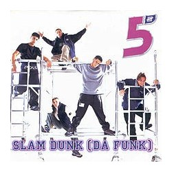 Five ‎– Slam Dunk (Da Funk) (EDICIÓN ITALIANA)