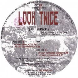 Look Twice – Go Away