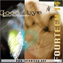 Fourteen 14 - Goodbye (CANTADITO 90'S¡¡)