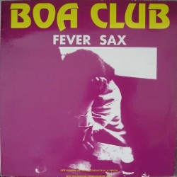 Boa Club ‎– Fever Sax (MEGABEAT RECORDS)