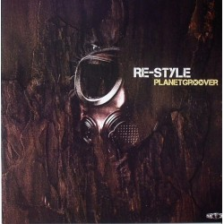 Re-Style – Planetgroover