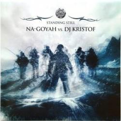 Na-Goyah vs. DJ Kristof – Standing Still