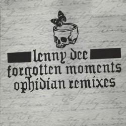 Lenny Dee – Forgotten Moments (Ophidian Remixes)