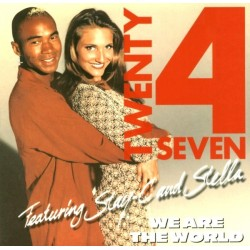 Twenty 4 Seven Featuring Stay-C & Stella ‎– We Are The World