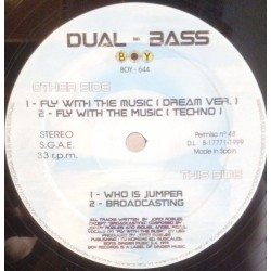 Dual Bass - Fly With The Music