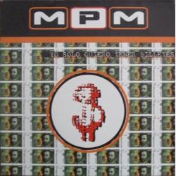 MPM – Yo Solo Quiero Tener Billetes