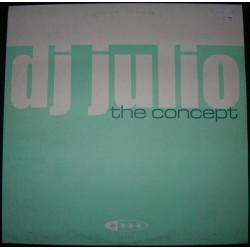 DJ Julio - The Concept (PELOTAZO COLISEUM¡¡¡ DISCO NUEVO¡¡)