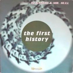 DJ Ganchi & Mr. Hull – The First History