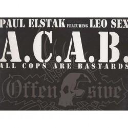 Paul Elstak Featuring Leo Sex / Paul Elstak & Firestone – A.C.A.B. (All Cops Are Bastards) / Retaliate
