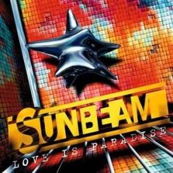 Sunbeam – Love Is Paradise